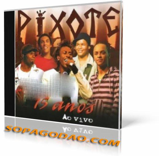 Pixote – 15 Anos ao vivo (2007)