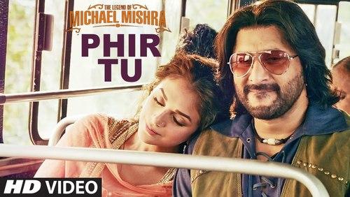 Phir Tu - The Legend of Michael Mishra (2016)