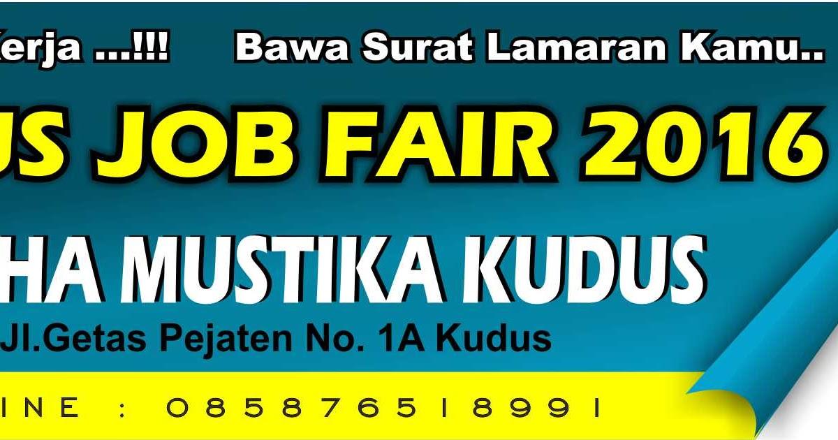 Nasional Karir Fair Kudus Job Fair 2016 Tanggal 5 - 6