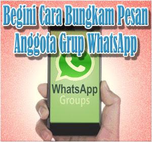 Hanya Admin yang Bisa Kirim Pesan, Begini Cara Bungkam Pesan Anggota Grup WhatsApp