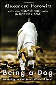 Being A Dog by Alexandra Horowitz (book cover)