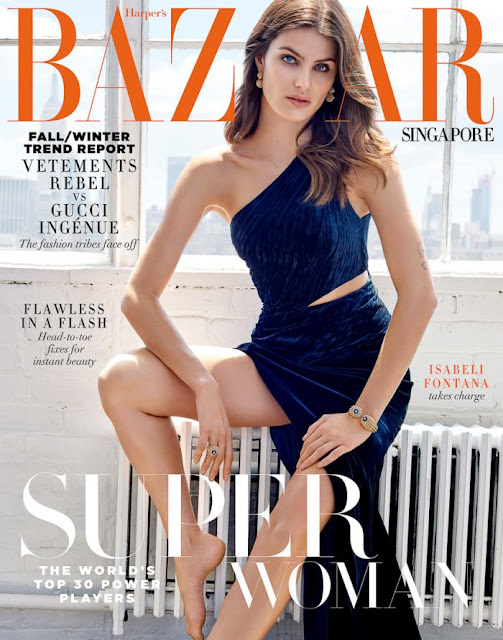 Fashion Model, @ Isabeli Fontana - Harper's Bazaar Singapore, August 2016