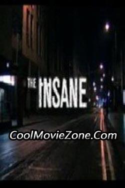 The Insane (2006)