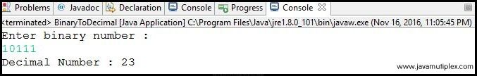 Output of Java program that converts binary number to decimal number.