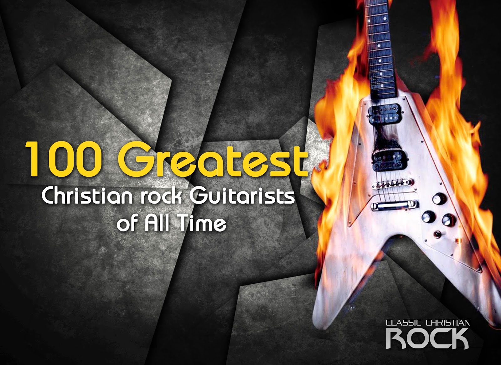 100 Greatest Christian Rock Guitarists of all times