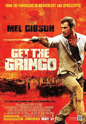 Sinopsis film Get the Gringo (2012)