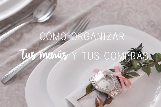 https://mediasytintas.blogspot.com/2017/11/como-organizar-tus-menus-y-tu-compra.html