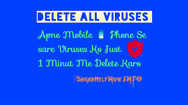 Delete all viruses in mobile phone