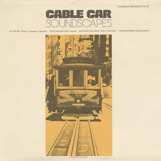 Jed Speare, Cable Car Soundscapes