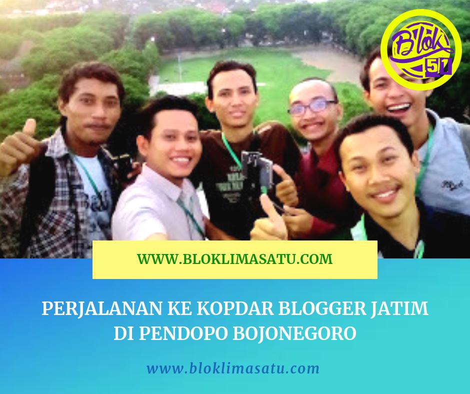 Perjalanan Dari Bangilan Ke Kopdar Blogger Jatim Di Pendopo Bojonegoro