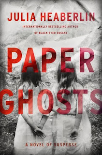 Quick Pick book review: Paper Ghosts, by Julia Heaberlin