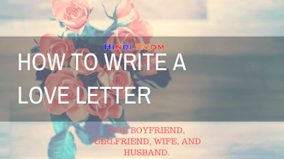 Love Letter in Hindi, Love Letter For Boyfriend, Love Letters For Her, Love Letters For Him, Love Letter To Girlfriend