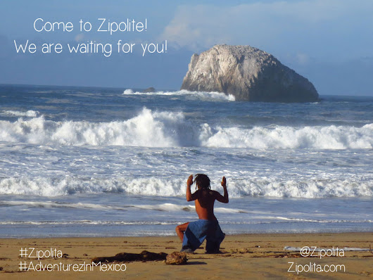 Come to Zipolite! #AdventurezInMexico