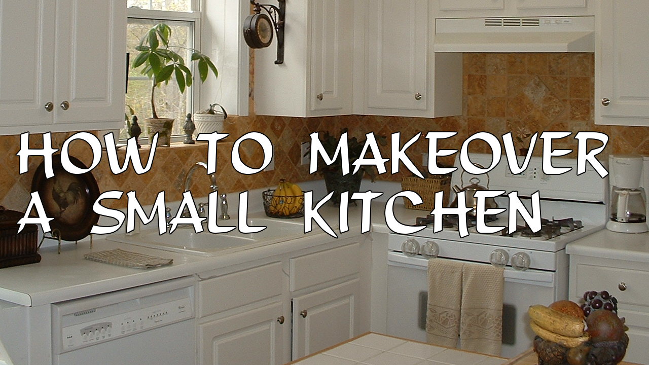 How to Makeover a Small Kitchen
