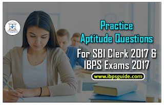 Practice Quantitative Aptitude Questions For SBI Clerk 2017& IBPS 2017 Exams (Simple Interest& Compound Interest)