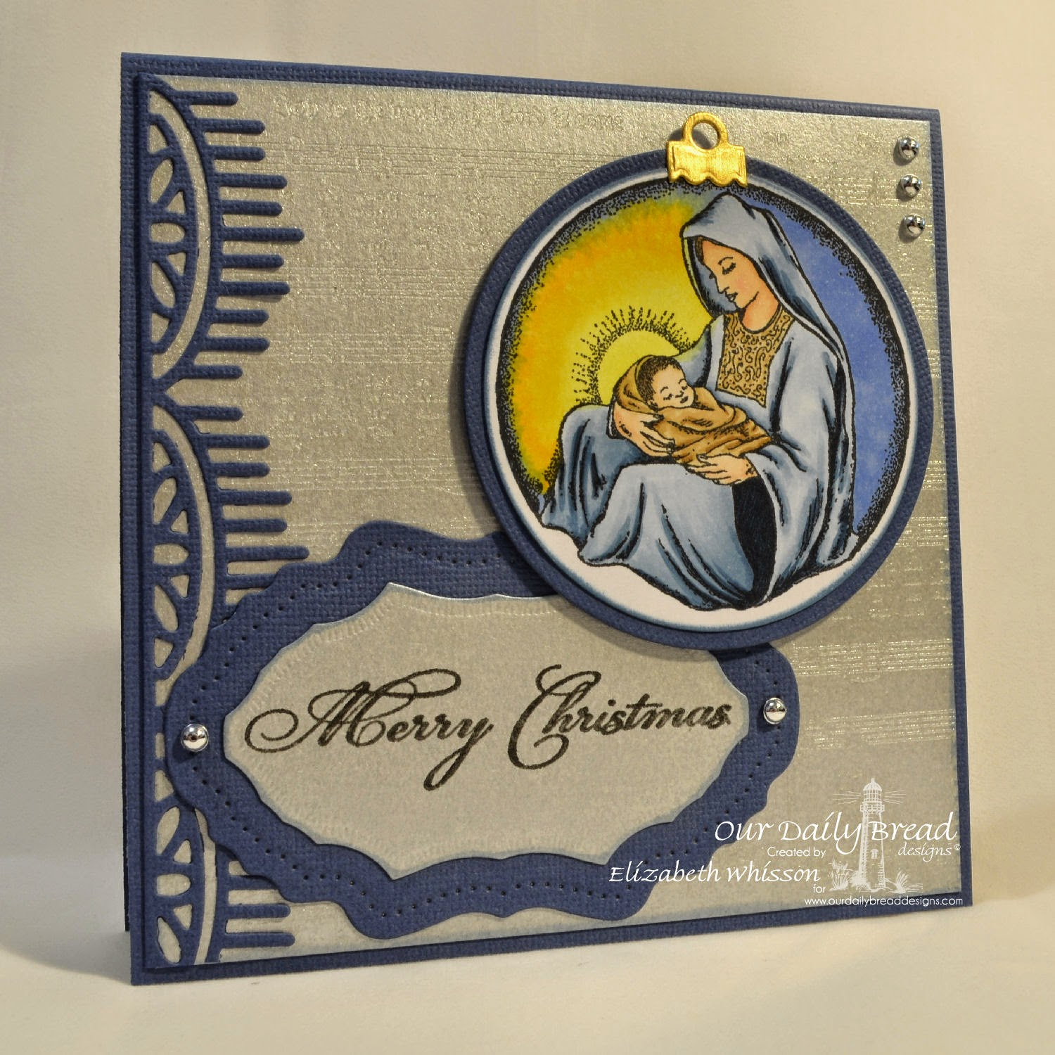 Our Daily Bread Designs, Mother and Child Ornament, Joy to the World Hymn, Christmas Verses, Circle Ornament Dies, Vintage Flourish Pattern Dies, Beautiful Borders Dies, Matting Circles Dies, Designed by Elizabeth Whisson