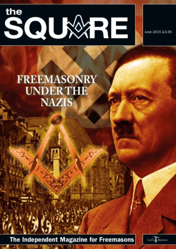 The Veiled Threat of Freemasonry (Part 4): How Freemasonry Is Intertwined With Fascism & Nazism