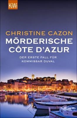 Mörderische Cote D`Azur - Christine Cazon, Krimi