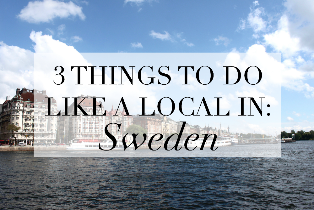 things to do like a local in sweden