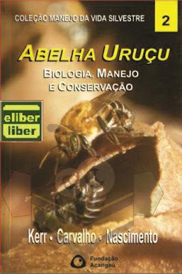 Biologia Manejo Abelha Uruçú Prof Keer Livro Digital E Book4