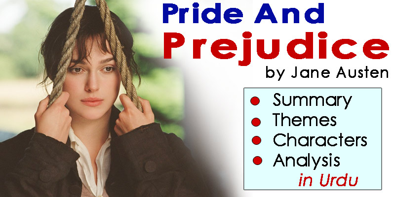 Pride and Prejudice in Urdu by Jane Austen | Summary - Themes - Characters - Analysis | eCarePK.com