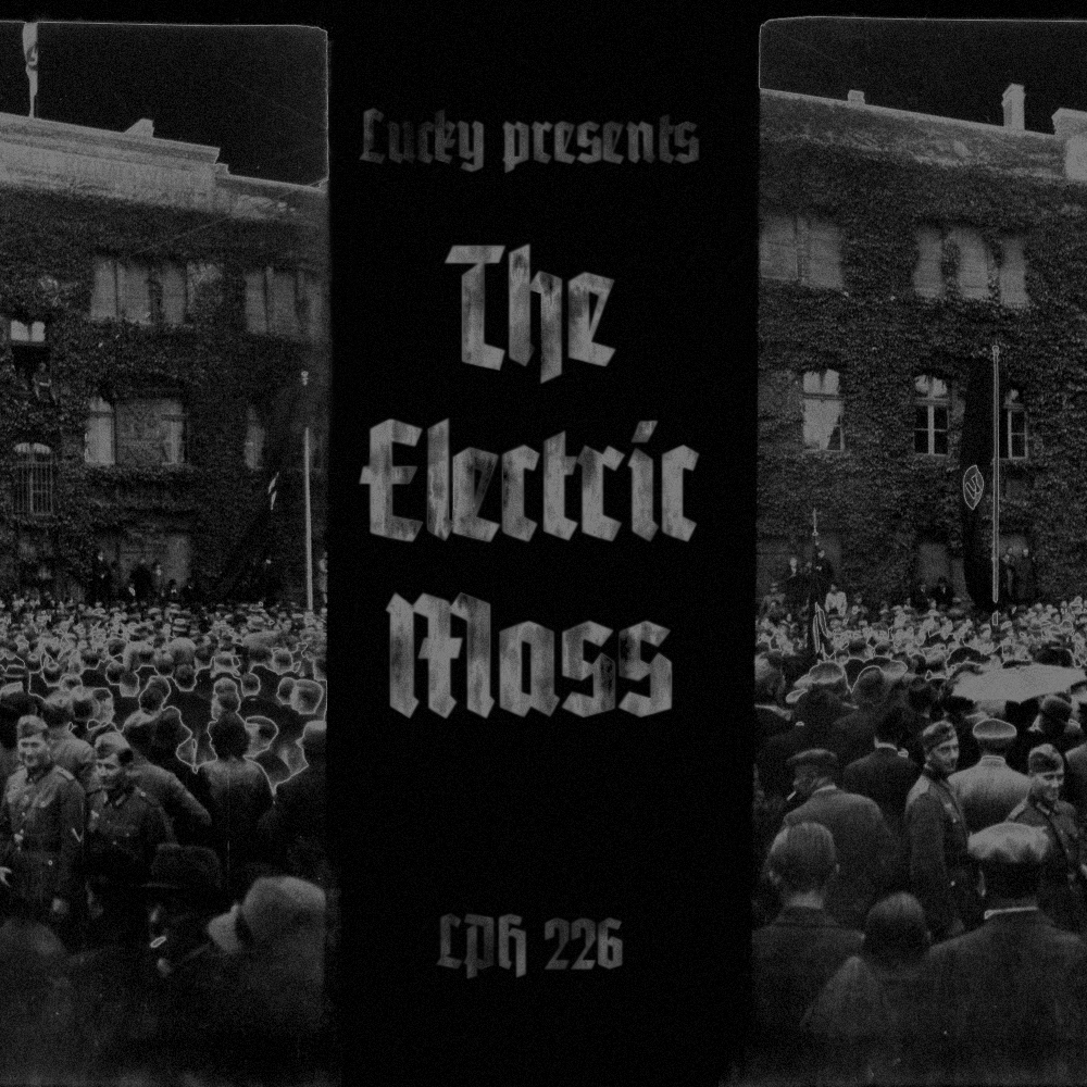 LPH 226 - The Electric Mass (1969-2013) | Orang Lucky