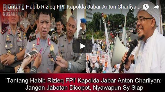 'Tantang Habib Rizieq FPI' Kapolda Jabar Anton Charliyan: Jangan Jabatan Dicopot, Nyawa pun Saya Siap 'Tantang Habib Rizieq FPI' Kapolda Jabar Anton Charliyan: Jangan Jabatan Dicopot, Nyawa pun Saya Siap
