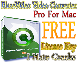 BlazeVideo Video Converter Pro For Mac Free Download With Lisence Key