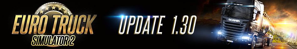 Euro Truck Simulator 2 Update 1.30