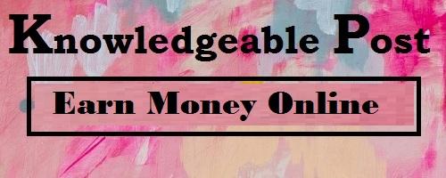 Earn Money Online-ऑनलाइन पैसा कमाने का सबसे तेज तरीका