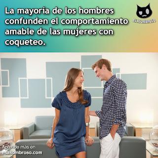 Los hombres suelen confundir el trato amistoso de una mujer con coqueteo