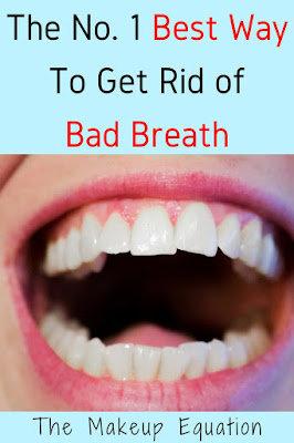 The Number One Best Way To Get Rid Of Bad Breath