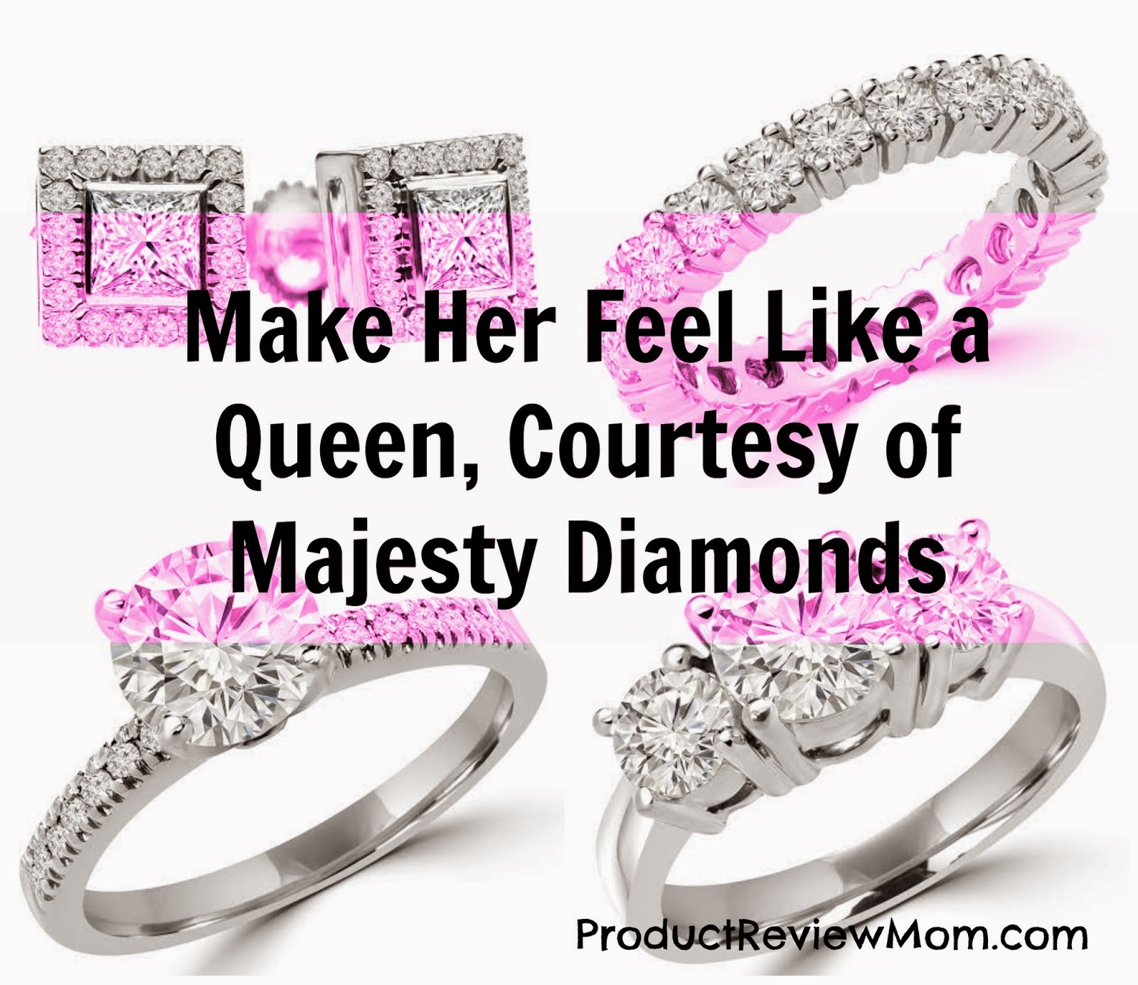 Make Her Feel Like a Queen, Courtesy of Majesty Diamonds  #weddingseason via www.productreviewmom.com