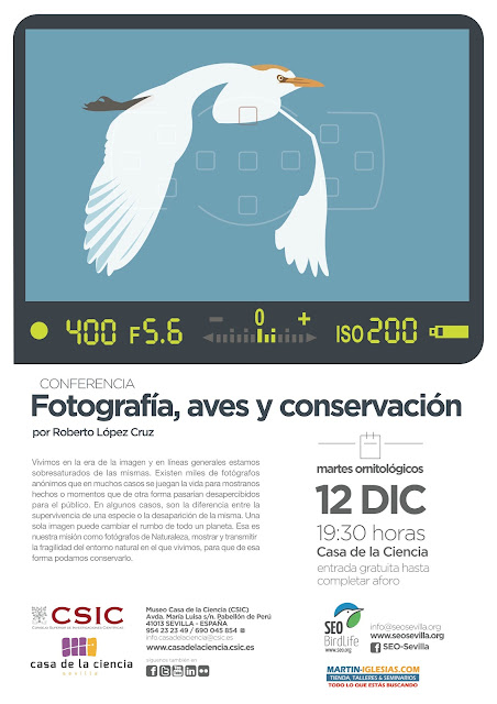 Conferencia: Fotografía, aves y conservación. Por Roberto López Cruz, 12 de Diciembre 2017. Grupo Local SEO-Sevilla.