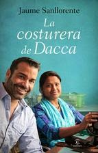 http://lecturasmaite.blogspot.com.es/2013/05/la-costurera-de-dacca-de-jaume.html