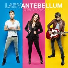 Lady Antebellum Downtown Lyrics