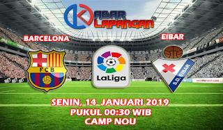 Prediksi Bola Barcelona vs Eibar 14 Januari 2019
