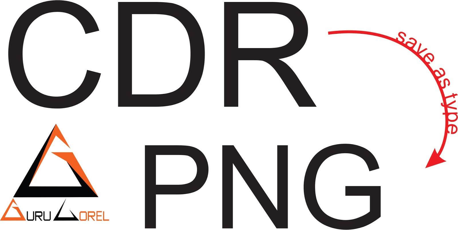 'Dasar Corel Draw' Cara Menyimpan CDR menjadi PNG