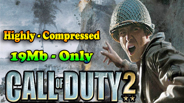 Download Call of Duty 2 (2005) Highly Compressed 19 MB