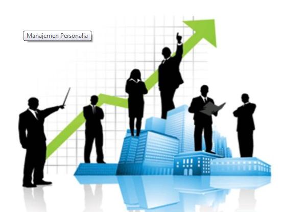 Pengertian Manajemen Personalia, Tujuan Dan Fungsi Manajemen Personalia Lengkap