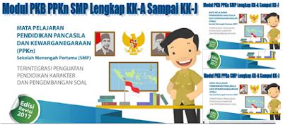 Modul PKB PPKn SMP Lengkap Kelompok Kopetensi KK-A – KK-J