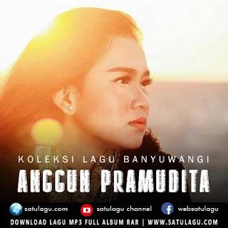 Lagu Anggun Pramudita Spesial Banyuwangi Mp3