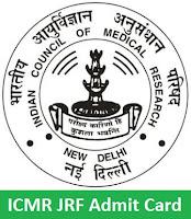 ICMR JRF Admit Card