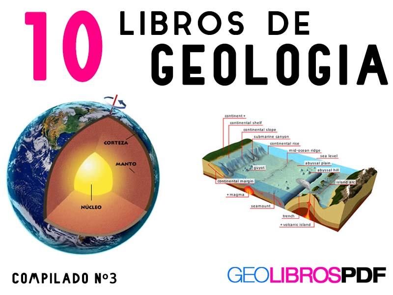 Libros de Geologia (muy buenos) compilacion nº3 - 10 diez libros - geolibrospdf