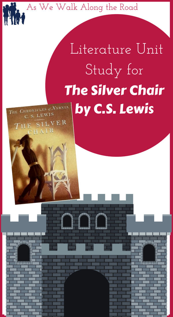 Literature unit study for The Silver Chair