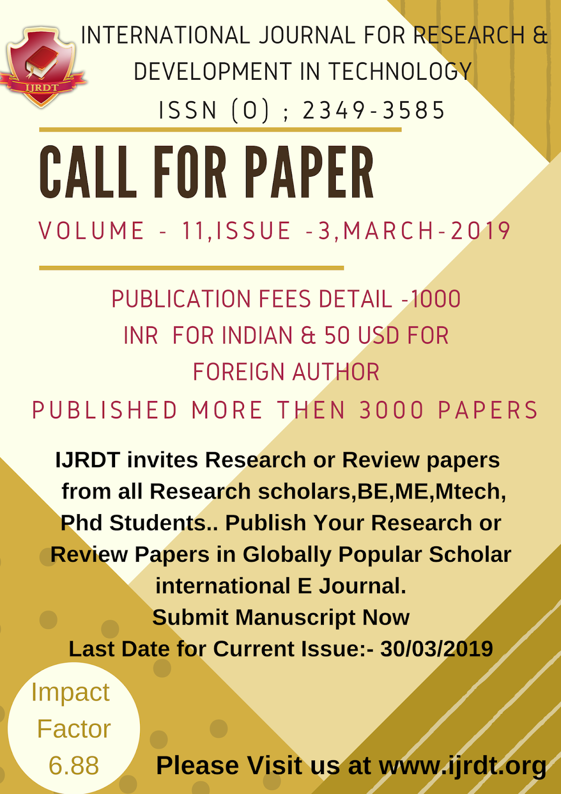 Call For Paper in international Journal | IF - 6 88 |IJRDT