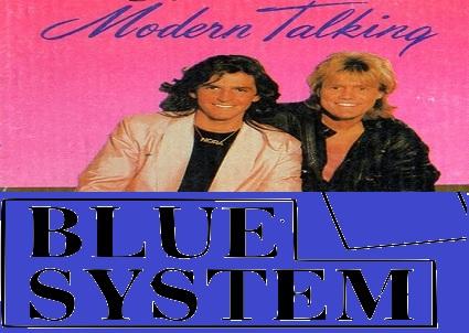 A régi Modern Talking és a Blue System