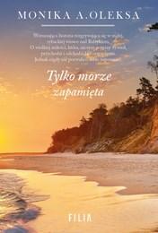 http://lubimyczytac.pl/ksiazka/4862970/tylko-morze-zapamieta