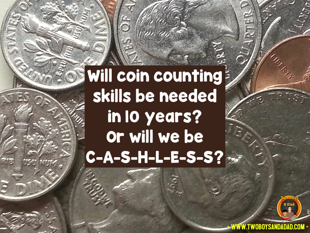 In 10 years we may be a completely cashless society