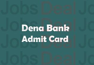 Dena Bank PO Admit Card 2017